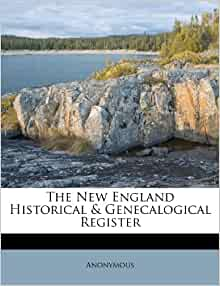 The New England Historical & Genecalogical Register