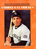img - for Andres Galarraga (Real Life)(Oop) (Real-Life Reader Biography) by Sue Boulais (1997-12-04) book / textbook / text book