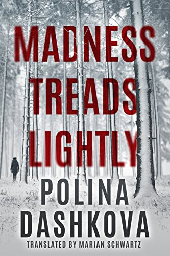 Madness Treads Lightly by [Dashkova, Polina]