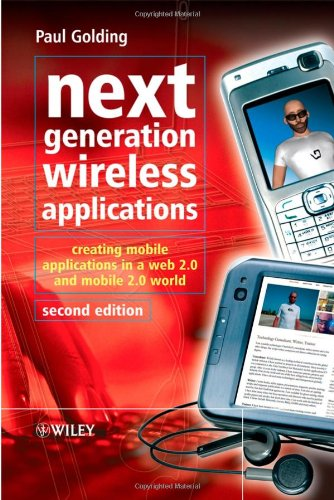 [PDF] Next Generation Wireless Applications, 2nd Edition Free Download | Publisher : Wiley | Category : Computers & Internet | ISBN 10 : 0470725060 | ISBN 13 : 9780470725061