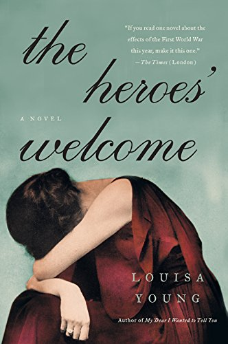 The Heroes' Welcome: A Novel PDF