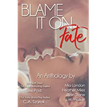 Blame It On Fate