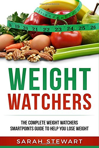 weight-watchers-the-complete-weight-watchers-smartpoints-guide-to-help-you-lose-weight