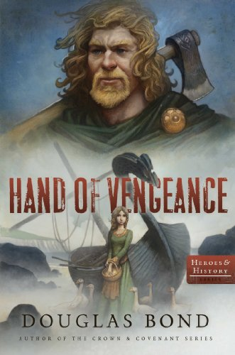 Hand of Vengeance (Heroes & History Book 2)