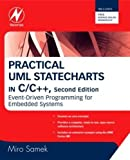 Practical UML Statecharts in C/C++: Event-Driven Programming for Embedded Systems