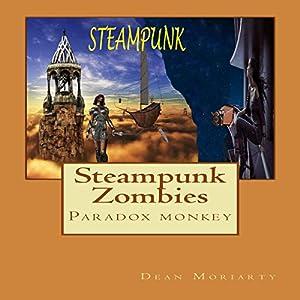 Steampunk Zombies: Paradox Monkey Audiobook