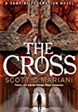 Front cover for the book The Cross by Scott Mariani