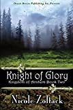 Kingdom of Arnhem Book Two: Knight of Glory (Volume 2)