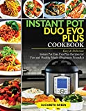 Instant Pot Duo Evo Plus Cookbook: Easy & Delicious