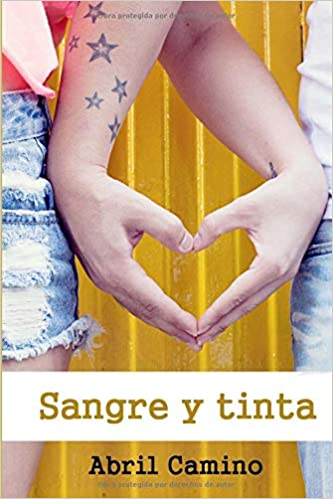 Sangre y tinta (Spanish Edition): Abril Camino: 9781537240589: Amazon.com: Books