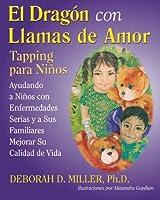 El Dragón Con Llamas De Amor: Tapping Para