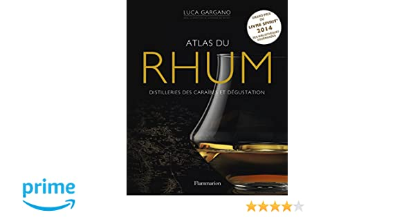 Amazon atlas du rhum french edition 9782081333048 luca amazon atlas du rhum french edition 9782081333048 luca gargano flammarion books fandeluxe Gallery
