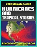 img - for 2010 Ultimate Toolkit on Hurricanes and Tropical Storms - Comprehensive Collection on Every Aspect of Tropical Cyclones Featuring Meteorology, Research, History, Katrina (Ringbound Book and DVD-ROM) book / textbook / text book