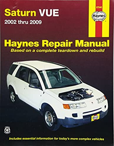 saturn vue 2002 2009 repair manual haynes repair manual haynes rh amazon com 2009 saturn vue hybrid owners manual 2011 Saturn Vue