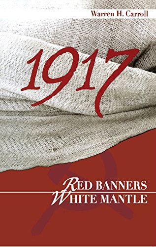 1917: Red Banners, White Mantle
