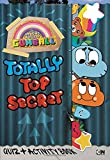 Totally Top Secret Quiz and Activity Book (The Amazing World of Gumball)