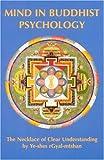 Mind in Buddhist Psychology, Ye-Shes Rgyal-Mtshan, 0913546062