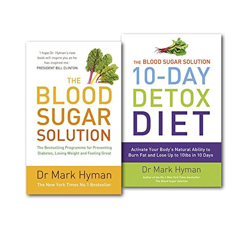 The Blood Sugar Solution 2 Books Collection Set, (The Blood Sugar Solution: The Bestselling Programme for Preventing Diabetes, Losing Weight and Feeling Great and The Blood Sugar Solution 10-Day Detox Diet