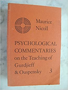 Psychological Commentaries on the Teaching of Gurdjieff and Ouspensky: v. 3