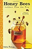 Honey Bees, Stephen Buchmann and Banning Repplier, 038573770X