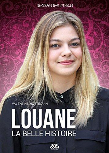 Louane: La belle histoire (French Edition)