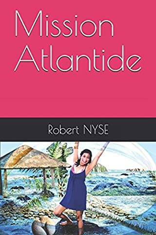 Mission Atlantide (Les couloirs de l'Atlantide) (French Edition) (Contacts French Book)