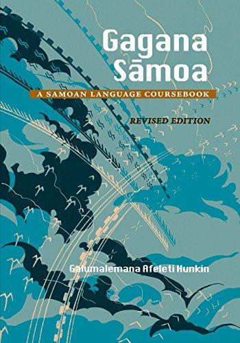 Gagana Samoa: A Samoan Language Coursebook, Revised Edition...