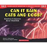 Can It Rain Cats and Dogs? Questions and Answers About Weather