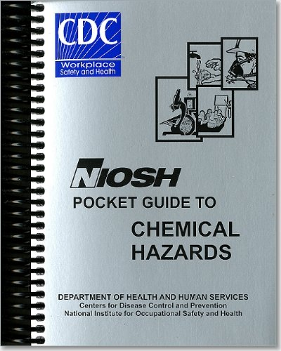 NIOSH Pocket Guide to Chemical Hazards, September 2005, August 2006 (Book)