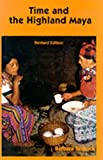 Time and the Highland Maya (Woodrow Wilson Center Special)