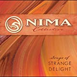 Songs of Strange Delight by Nima Collective