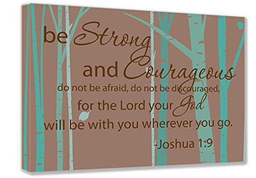 22' Classroom Decoration (FRAMED CANVAS PRINT Be strong and courageous do not be afraid do not be discouraged for the Lord you God will be with you wherever you go. Joshua 1:9 wall art religious wall decor inspirational canvas ART)