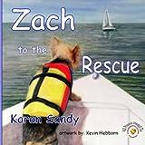 Zach to the Rescue