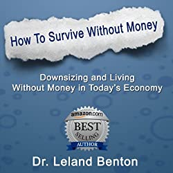 Survival Planning - How to Survive Without Money