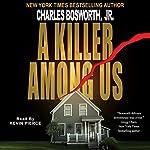 A Killer Among Us | Charles Bosworth