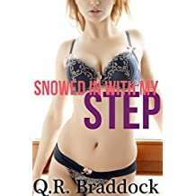 Snowed In With My Step (Taboo First Time Fertile Erotica)