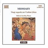 Messiaen: Vingt Regards Sur L'Enfant Jesus by Hakon Austbo (2009-09-11)