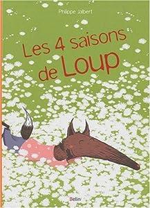 """Afficher """"Les 4 saisons de Loup"""""""