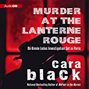 Murder at the Lanterne Rouge: An Aimee Leduc Investigation, Book 12 | Cara Black
