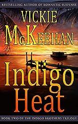 Indigo Heat (The Indigo Brothers Trilogy Book 2)
