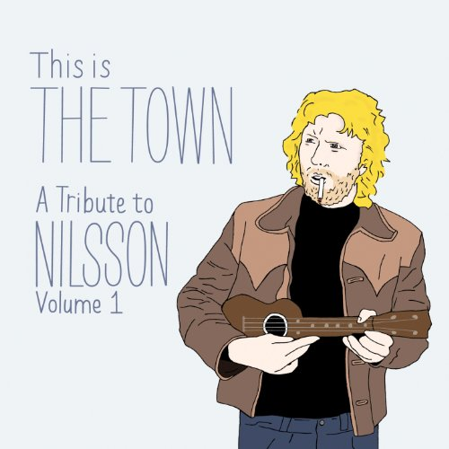 This Is the Town: A Tribute to...