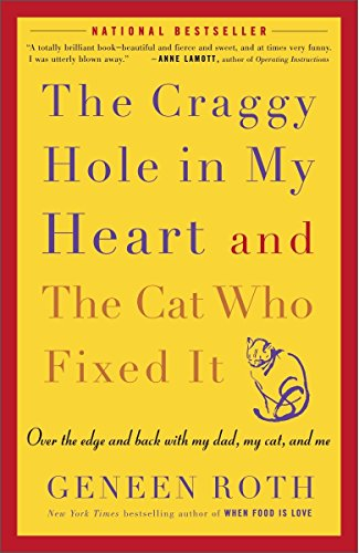 The Craggy Hole in My Heart and the Cat Who Fixed It by Brand: Harmony