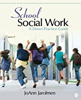 School Social Work: A Direct Practice Guide Front Cover