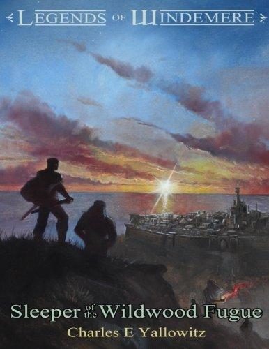 Download Legends of Windemere: Sleeper of the Wildwood Fugue (Volume 7) pdf