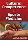 img - for Cultural Competence in Sports Medicine by Cartwright Lorin Shingles Rene (2010-09-01) Paperback book / textbook / text book