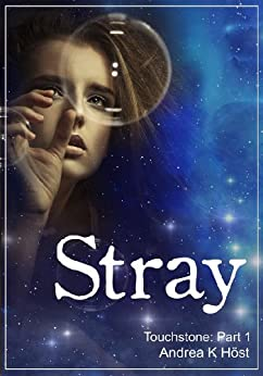 Stray (Touchstone Book 1) by [Höst, Andrea K.]