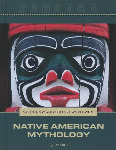 Download Native American Mythology (Mythology and Culture Worldwide) ebook
