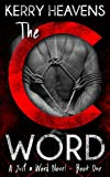 The C Word (Just a Word Book 1)