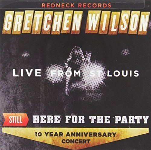 CD : Gretchen Wilson - Still Here For The Party (Canada - Import)