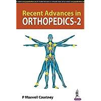 Recent Advances in Orthopedics-2